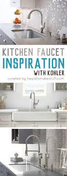 kitchen faucet ideas kitchen renovation kohler faucet ideas hey let s make stuff