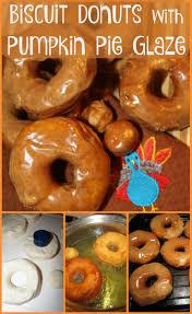 Skinnytaste Pumpkin Pie by For The Love Of Food Biscuit Donuts With Pumpkin Pie Glaze