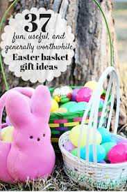 kids easter gift baskets 37 useful and generally worthwhile gifts for your kids
