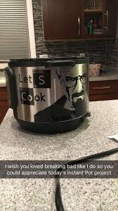 Instant Pot Decals by My Friend U0027s Instant Pot Breakingbad