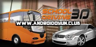 school driving 3d apk school driving 3d 1 7 1 exp bölüm otomobil hileli