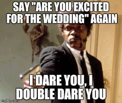 Funny Wedding Memes - 18 best wedding memes images on pinterest funny weddings wedding