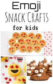 emoji snack crafts for kids southern made simple