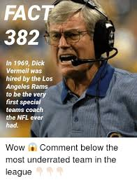 Rams Memes - fact 382 in 1969 dick vermeil was hired by the los angeles rams to