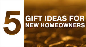 top 5 gift ideas for new homeowners top bag mart