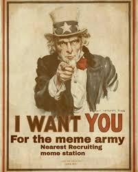 Meme Army - dopl3r com memes i want you for the meme army nearest recruiting