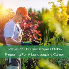 what do landscapers do how much do landscapers make preparing for a landscaping career