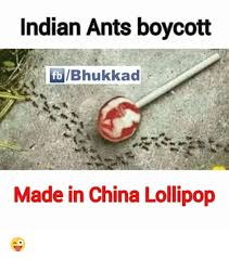 Made In China Meme - indian ants boycott fb ibhukkad made in china lollipop meme on
