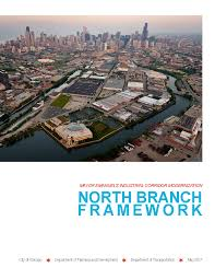 city of chicago red light settlement city of chicago north branch framework plan and design guidelines