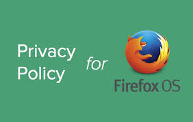 privacy policy for firefox os apps template and guide