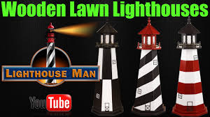 wooden lawn lighthouses lighthouse man youtube