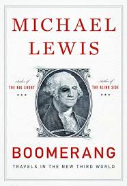 michael lewis u0027boomerang travels in the new third world u0027