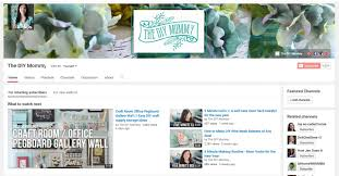 how to start a youtube channel your diy blog the diy mommy