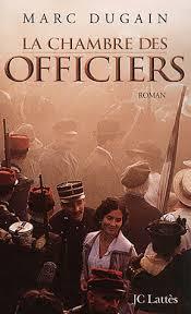 la chambre des ames ma librairie un livre un marc dugain la chambre des officiers