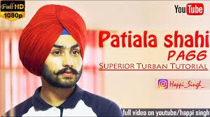 video tutorial turban style how to tie a turban patiala shahi pagg wattan wali dress easy