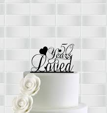 50th wedding anniversary cake toppers anniversary cake topper 50th anniversary cake toppers 50th cake