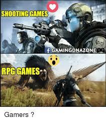 Rpg Memes - shooting games f gamingdnazone rpg games gamers meme on