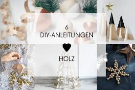 diy weihnachtsdeko aus holz diy inspirationen puristische weihnachten mit holzdeko monochrome