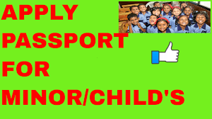 how to apply passport for minor child online all information