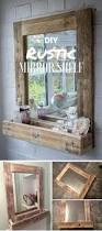 diy rustic mirror shelf rustic mirrors shelves and tutorials