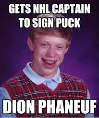 new gets nhl captain to sign puck dion phaneuf bad luck brian
