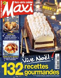 recettes maxi cuisine maxi hors serie cuisine n 34 du 20 novembre 2017 à télécharger sur