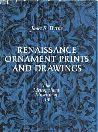 renaissance ornament prints and drawings janet rne