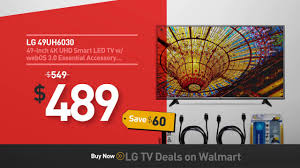 black friday big screen tv deals walmart pre black friday lg tv deals now live on walmart youtube