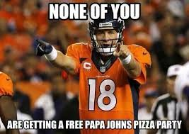 Broncos Defense Meme - he is not a saint but his daddy was archie manning
