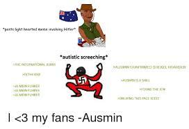 Shekels Meme - posts light hearted meme involving hitler autistic screeching
