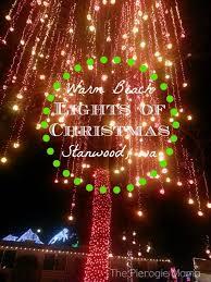 lights of christmas stanwood the pierogie mama lights extravaganza lights of christmas at warm