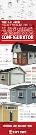 162 best custom buildings sheds images on pinterest sheds it s all about customization on our online configurator whether you re looking for a garage storage shed studio or cabin shell you can design it