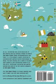 Maps Around The World by They Draw And Travel 96 Illustrated Maps Of The Uk And Iceland