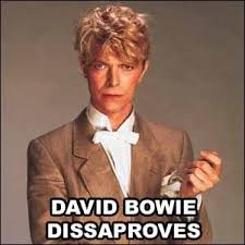 David Bowie Meme - ot i think it s about time for a david bowie appreciation thread
