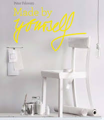 Design By Yourself by Peter Fehrentz Diy Projects Dwell