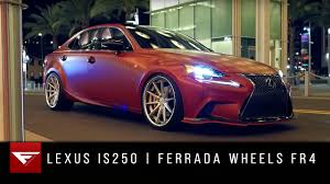 bagged lexus is350 2015 lexus is250 ferrada wheels fr4 on vimeo