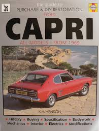 guide to purchase and d i y restoration of ford capri amazon co