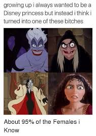 Disney Princess Meme - growing up i always wanted to be a disney princess but instead i