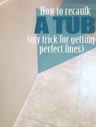 Re Caulking Bathroom Tub Recaulk A Tub In 5 Easy Steps Plus My Trick For Perfect Lines