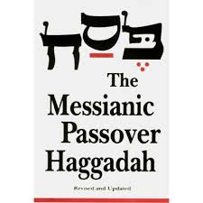 passover haggadah the messianic passover haggadah revised and updated paperback