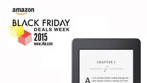 best black friday kitchen deals amazon kindle and 99 99 kindle paperwhite black friday deals are live