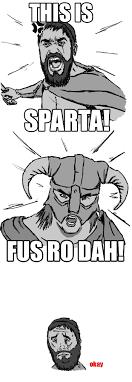 Fus Ro Dah Meme - this is fus ro dah by ins0mnum on deviantart