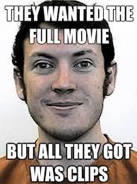 Movie Meme - james holmes know your meme