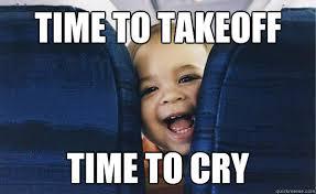 Crying Baby Meme - baby on flight meme ithaka travel
