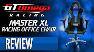 Office Chair Black Leather Gt Omega Racing Master Xl Gaming Office Chair Review Youtube