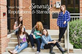sorority reputations and stereotypes owlcation