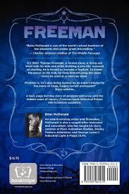 freeman a novella in screenplay form brian mcdonald