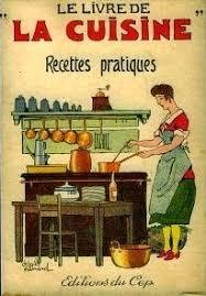 livre de cuisine ancien de 1900 à 1950 cuisine française