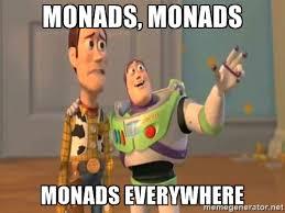 Everywhere Toy Story Everywhere Meme Generator - understanding monads real world f medium