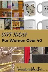 Great Gifts For Women Gift Ideas For Women Over 40 Gift Ideas For Birthdays And